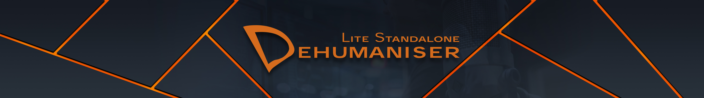 Dehumaniser Lite