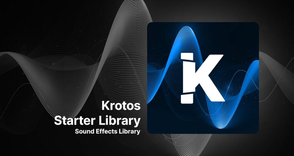 Krotos Starter Sound Effects Library